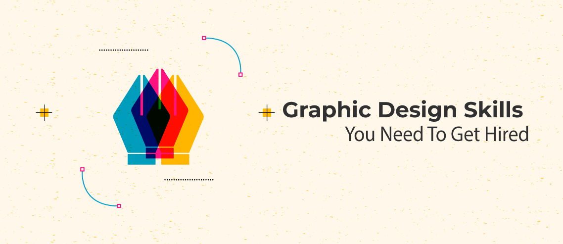 graphic design skills you need to get hired